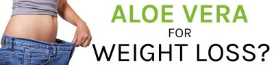 aloe vera weight loss